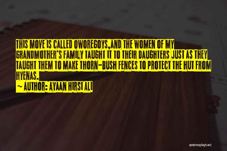 Please Protect My Family Quotes By Ayaan Hirsi Ali