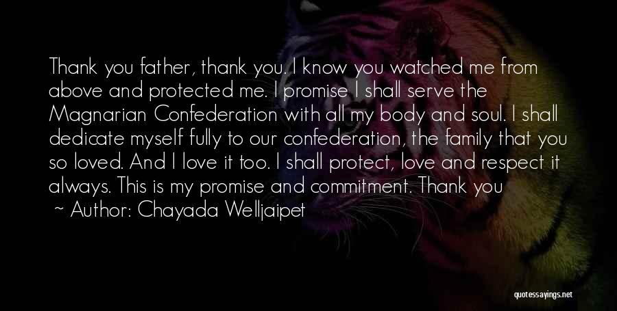 Please Protect My Family Quotes By Chayada Welljaipet