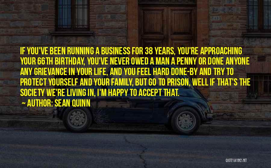 Please Protect My Family Quotes By Sean Quinn