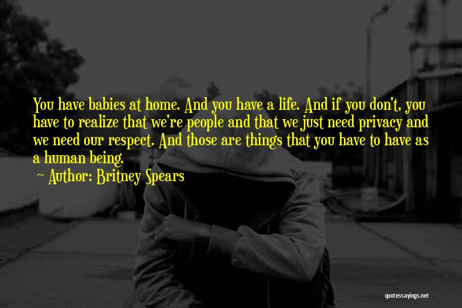 Please Respect My Privacy Quotes By Britney Spears