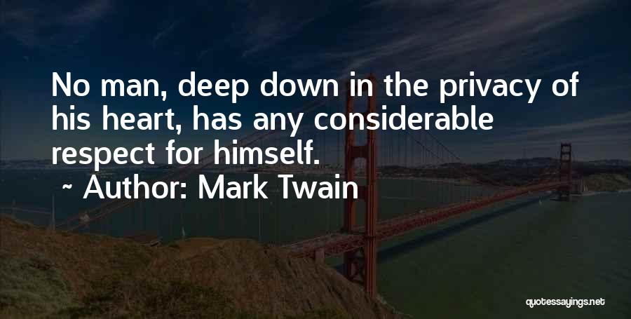 Please Respect My Privacy Quotes By Mark Twain