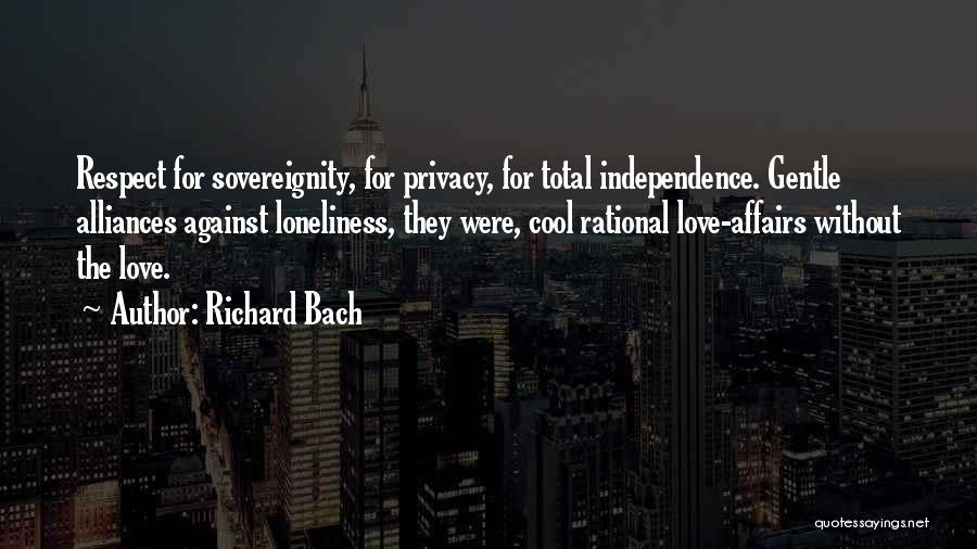 Please Respect My Privacy Quotes By Richard Bach