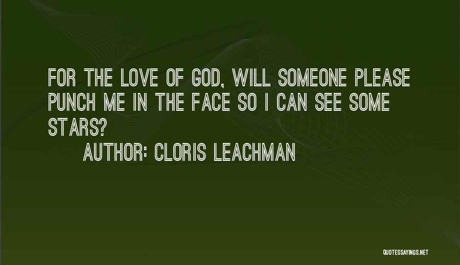 Please Someone Quotes By Cloris Leachman