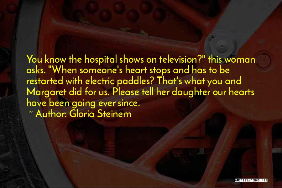 Please Someone Quotes By Gloria Steinem