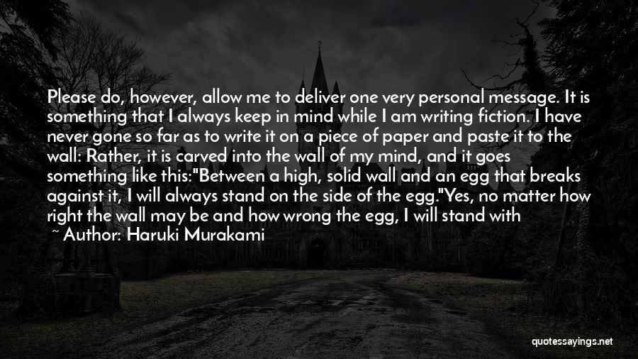 Please Someone Quotes By Haruki Murakami