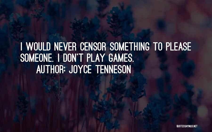 Please Someone Quotes By Joyce Tenneson