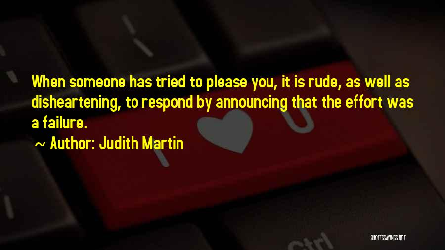 Please Someone Quotes By Judith Martin