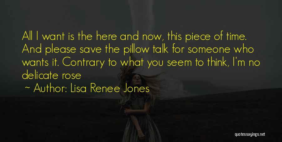 Please Someone Quotes By Lisa Renee Jones
