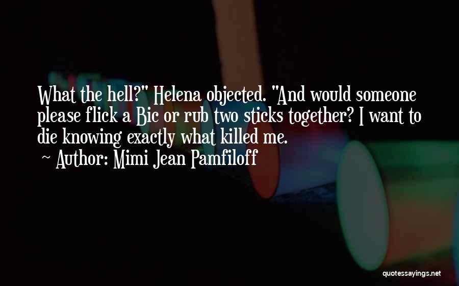 Please Someone Quotes By Mimi Jean Pamfiloff
