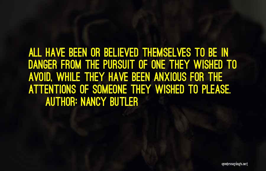 Please Someone Quotes By Nancy Butler