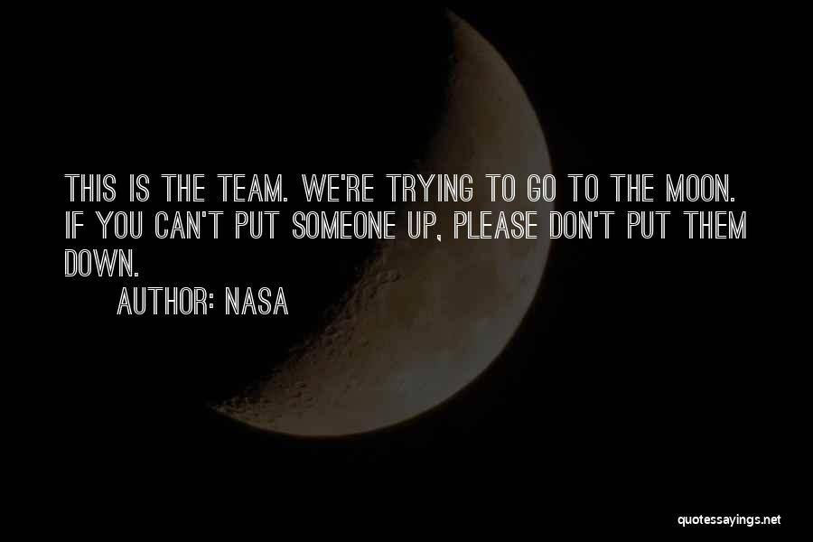 Please Someone Quotes By NASA
