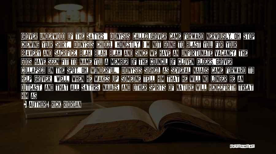 Please Someone Quotes By Rick Riordan