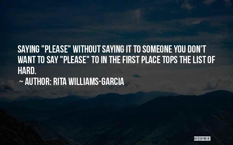 Please Someone Quotes By Rita Williams-Garcia