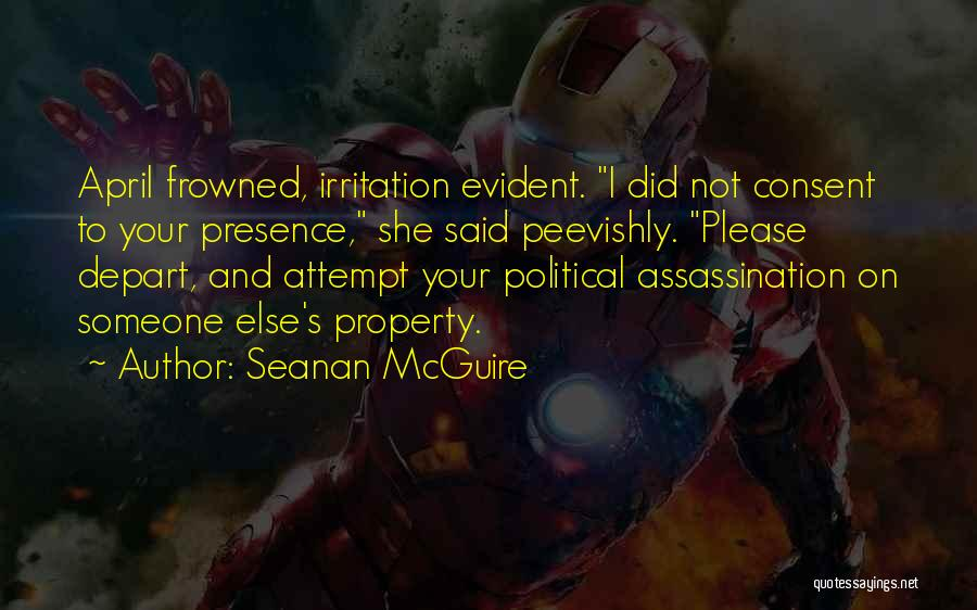 Please Someone Quotes By Seanan McGuire