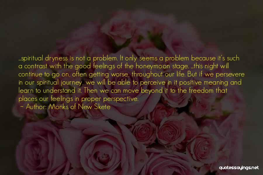 Please Understand My Feelings Quotes By Monks Of New Skete
