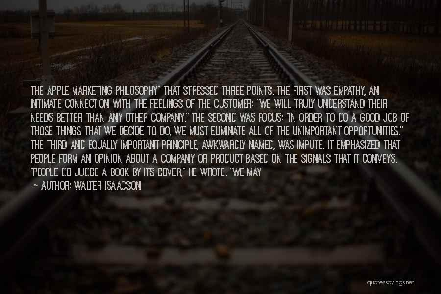 Please Understand My Feelings Quotes By Walter Isaacson