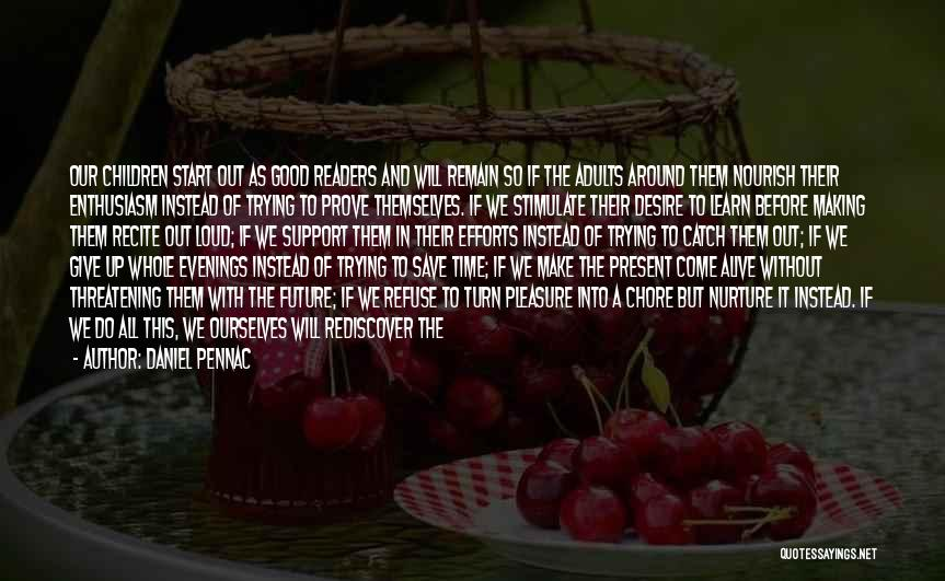 Pleasure And Desire Quotes By Daniel Pennac