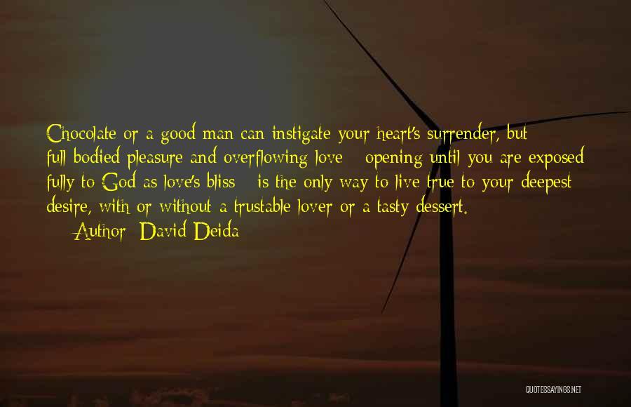 Pleasure And Desire Quotes By David Deida