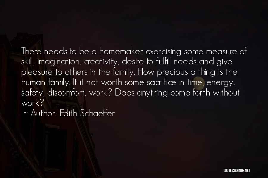 Pleasure And Desire Quotes By Edith Schaeffer