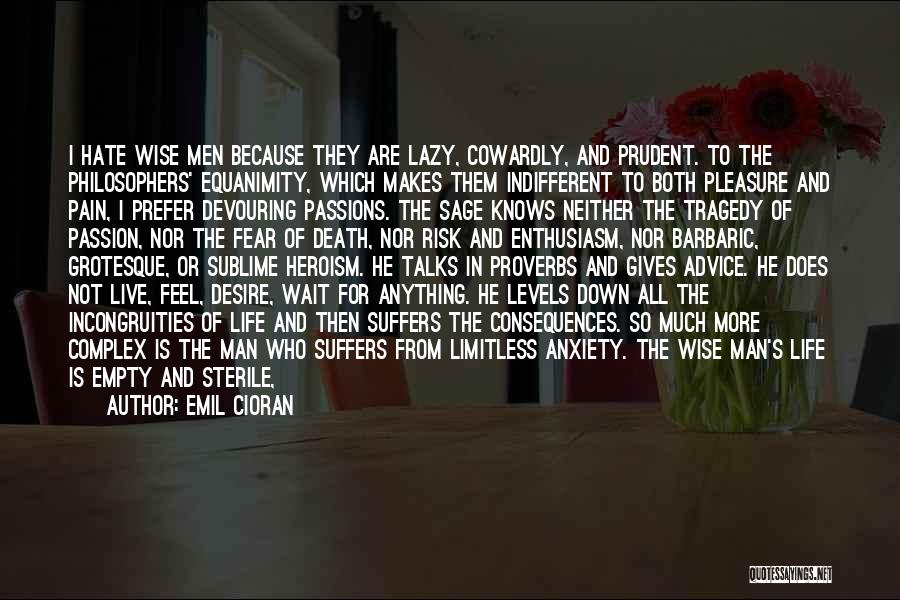 Pleasure And Desire Quotes By Emil Cioran