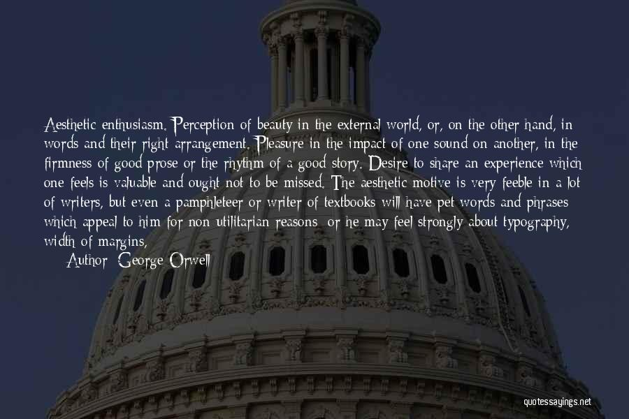 Pleasure And Desire Quotes By George Orwell