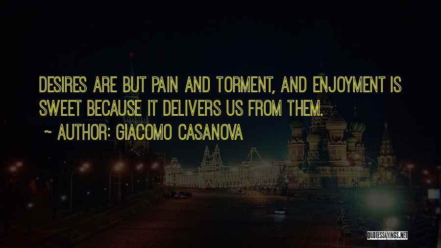 Pleasure And Desire Quotes By Giacomo Casanova