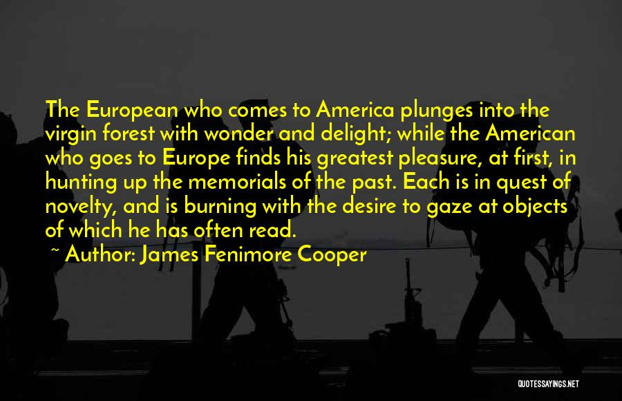 Pleasure And Desire Quotes By James Fenimore Cooper