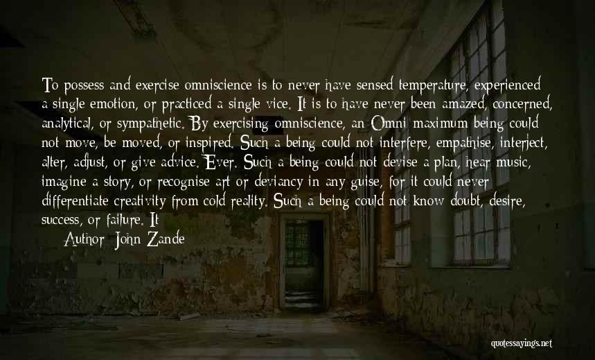 Pleasure And Desire Quotes By John Zande