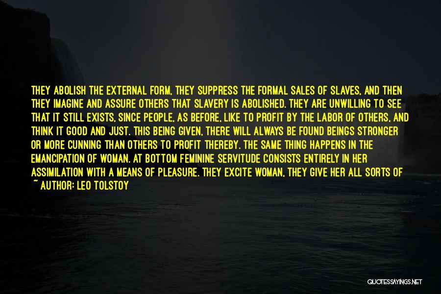 Pleasure And Desire Quotes By Leo Tolstoy
