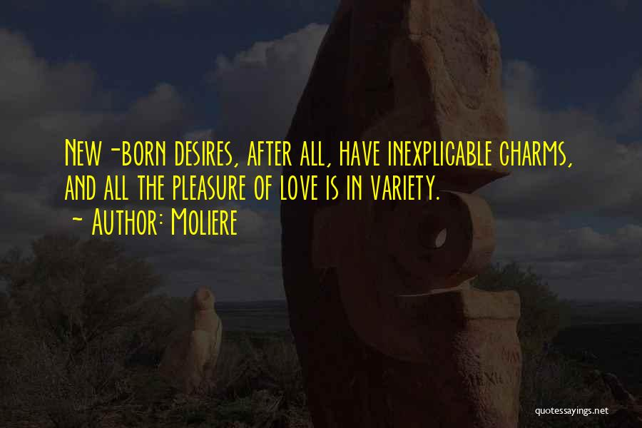 Pleasure And Desire Quotes By Moliere