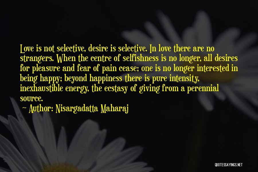 Pleasure And Desire Quotes By Nisargadatta Maharaj