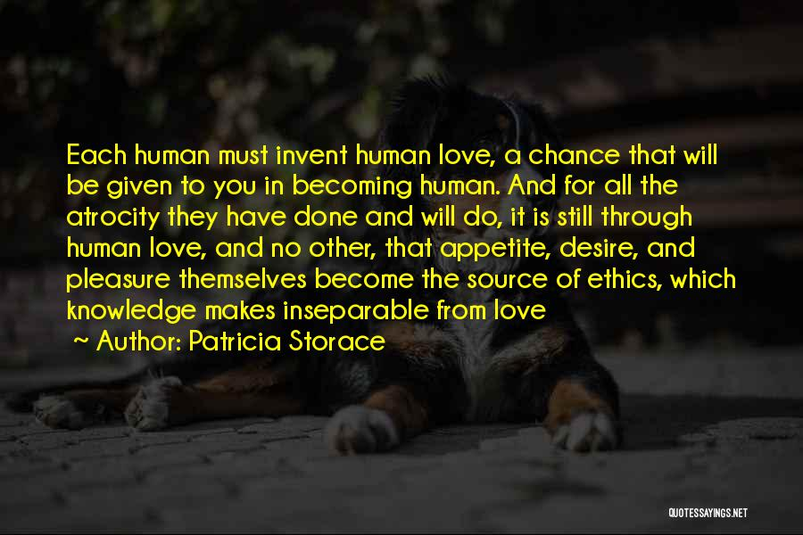 Pleasure And Desire Quotes By Patricia Storace