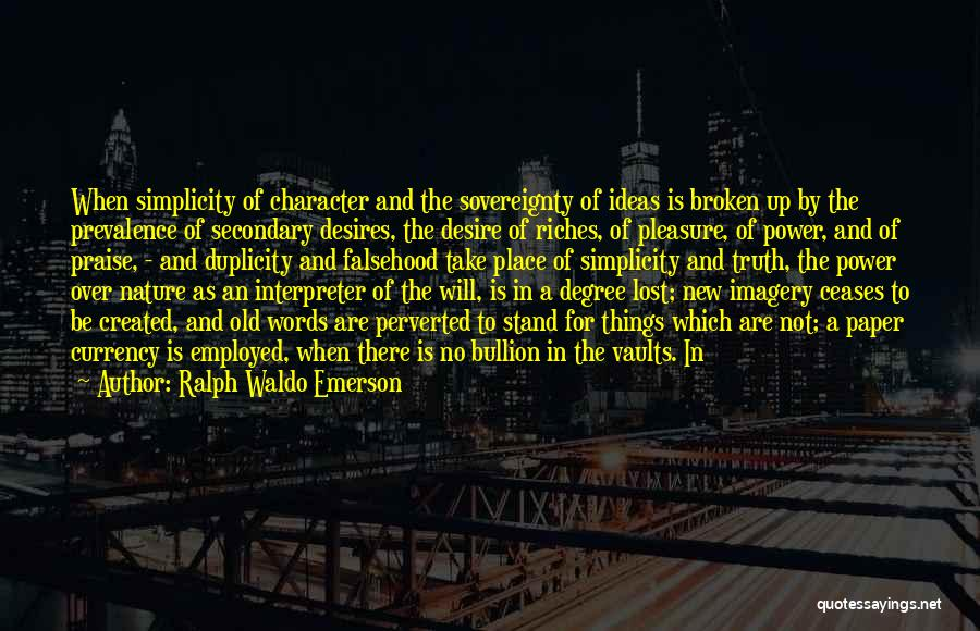 Pleasure And Desire Quotes By Ralph Waldo Emerson