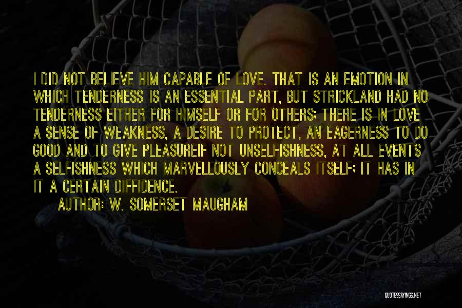 Pleasure And Desire Quotes By W. Somerset Maugham