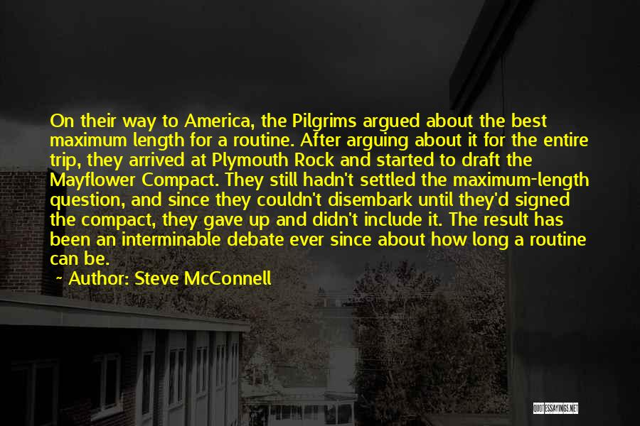 Plymouth Rock Quotes By Steve McConnell