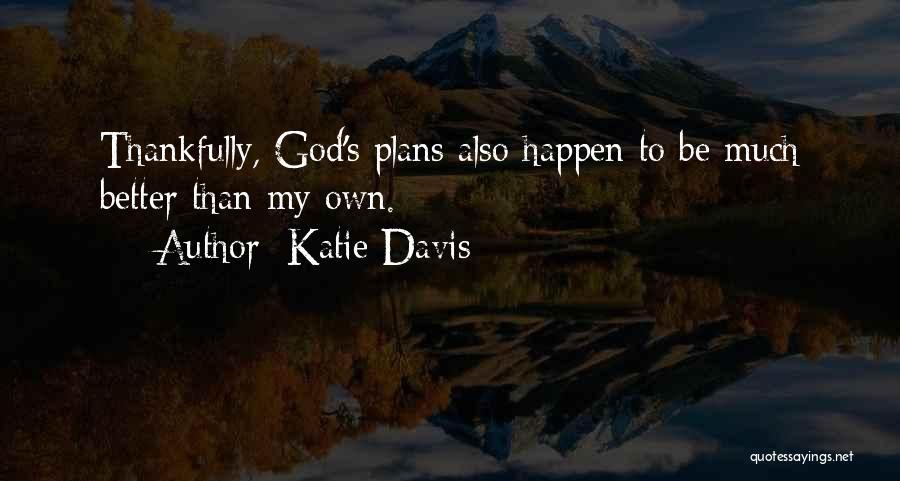 Pocong Juga Pocong Quotes By Katie Davis