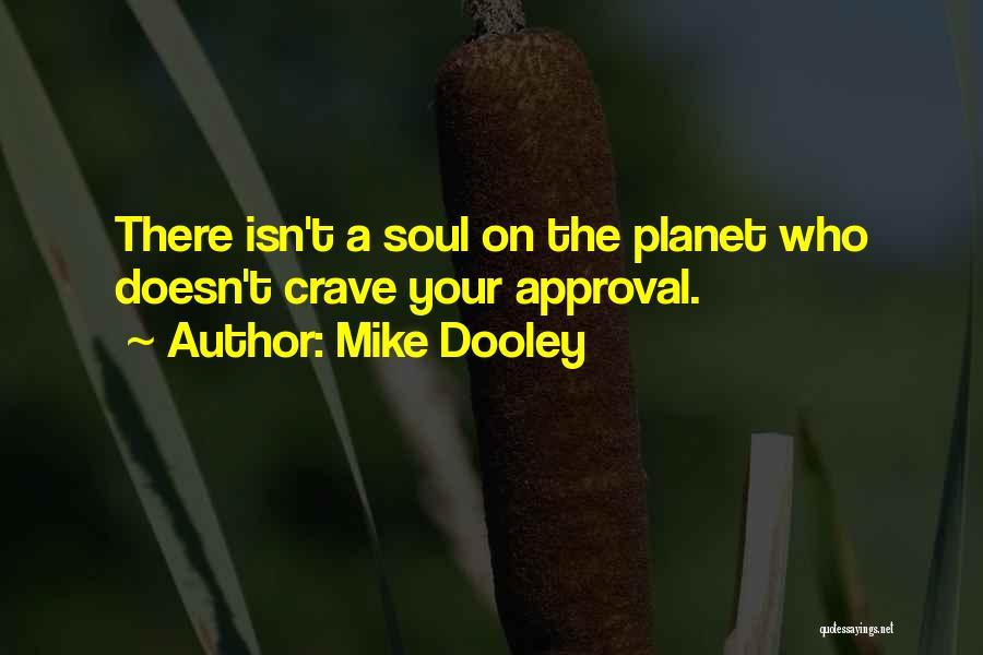 Pocong Juga Pocong Quotes By Mike Dooley