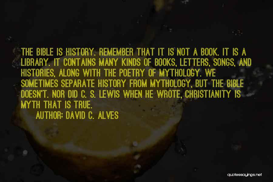 Poetry Books Quotes By David C. Alves