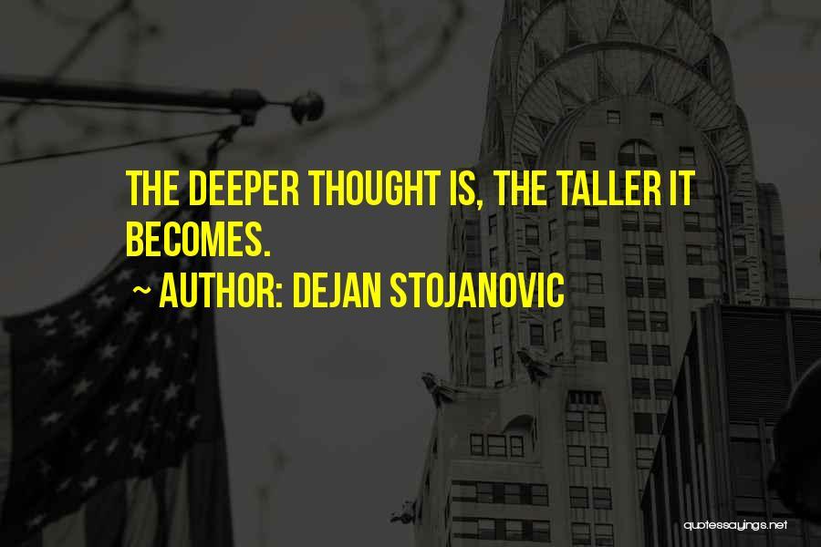 Poetry Books Quotes By Dejan Stojanovic