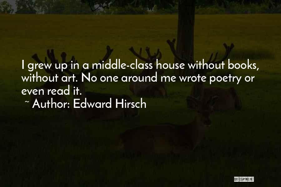Poetry Books Quotes By Edward Hirsch