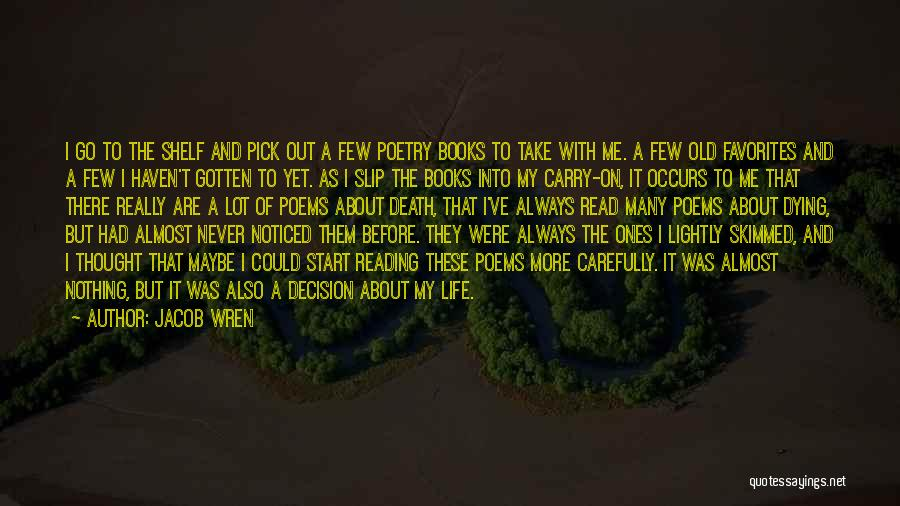 Poetry Books Quotes By Jacob Wren