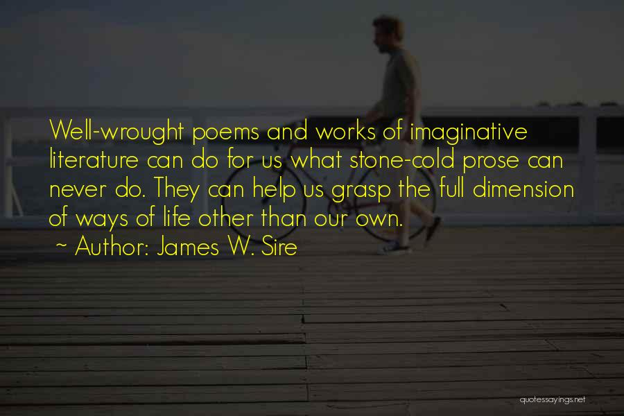 Poetry Books Quotes By James W. Sire
