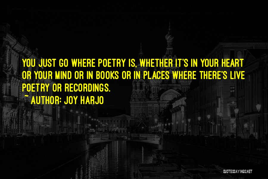 Poetry Books Quotes By Joy Harjo