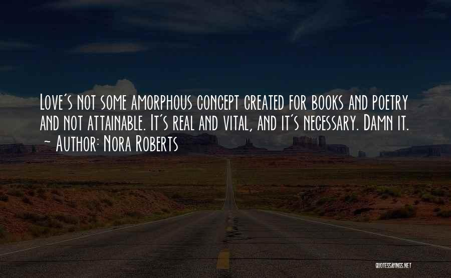 Poetry Books Quotes By Nora Roberts