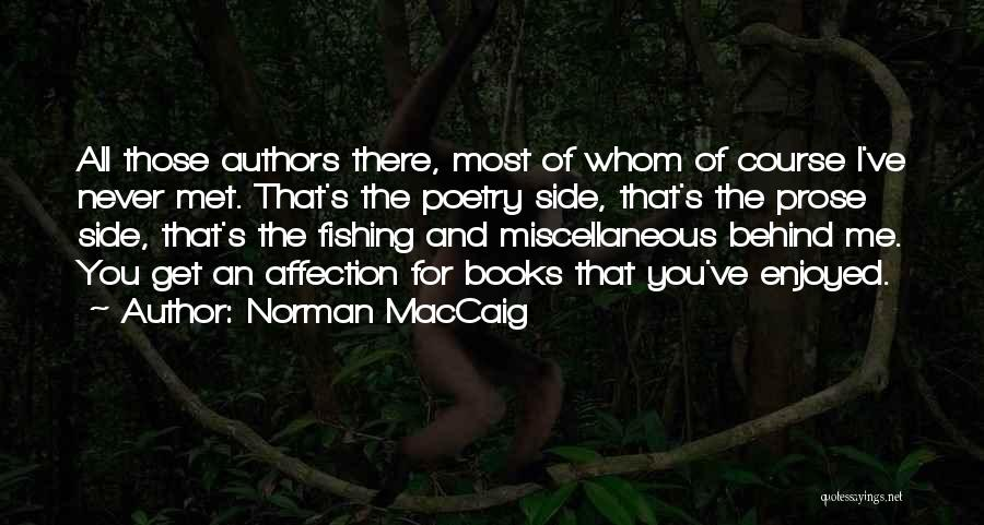Poetry Books Quotes By Norman MacCaig