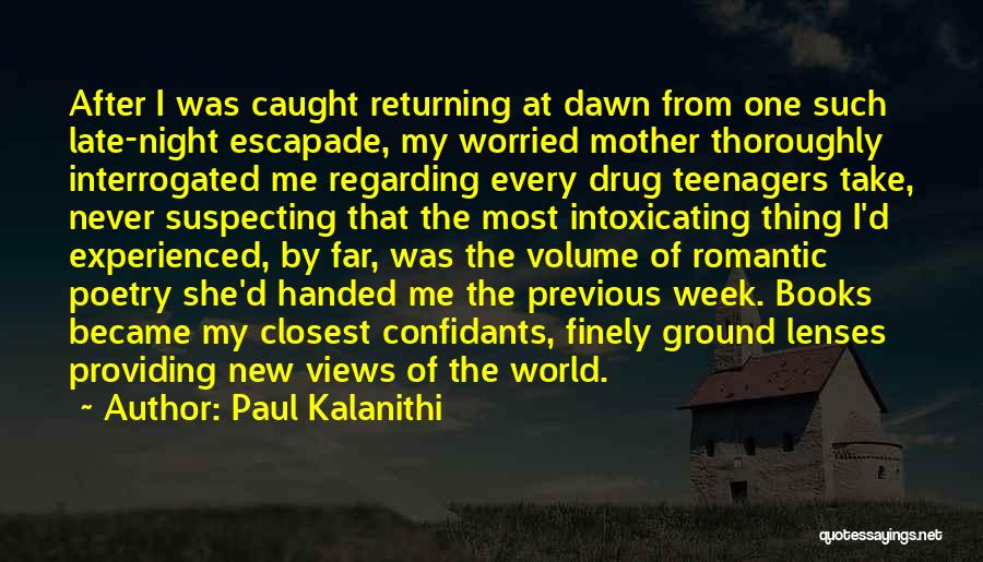 Poetry Books Quotes By Paul Kalanithi