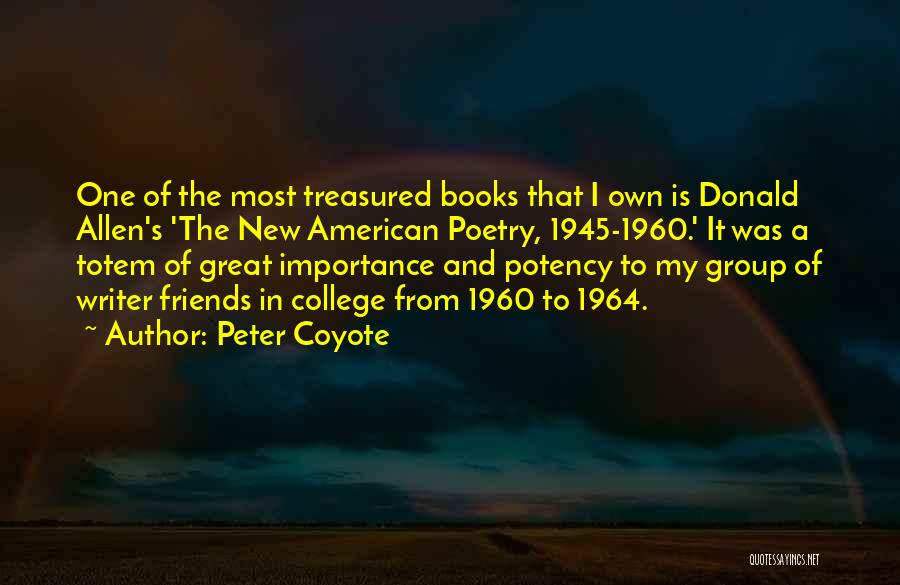 Poetry Books Quotes By Peter Coyote