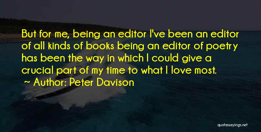 Poetry Books Quotes By Peter Davison