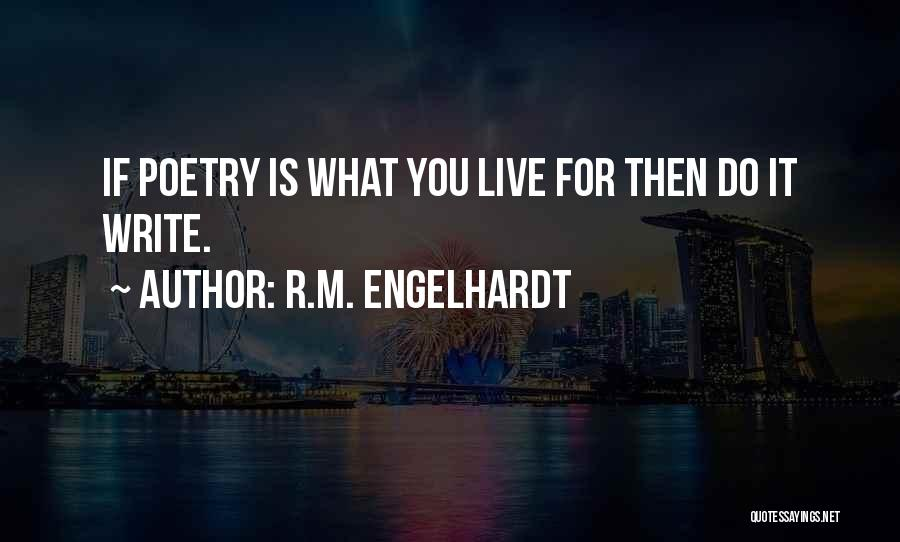 Poetry Books Quotes By R.M. Engelhardt