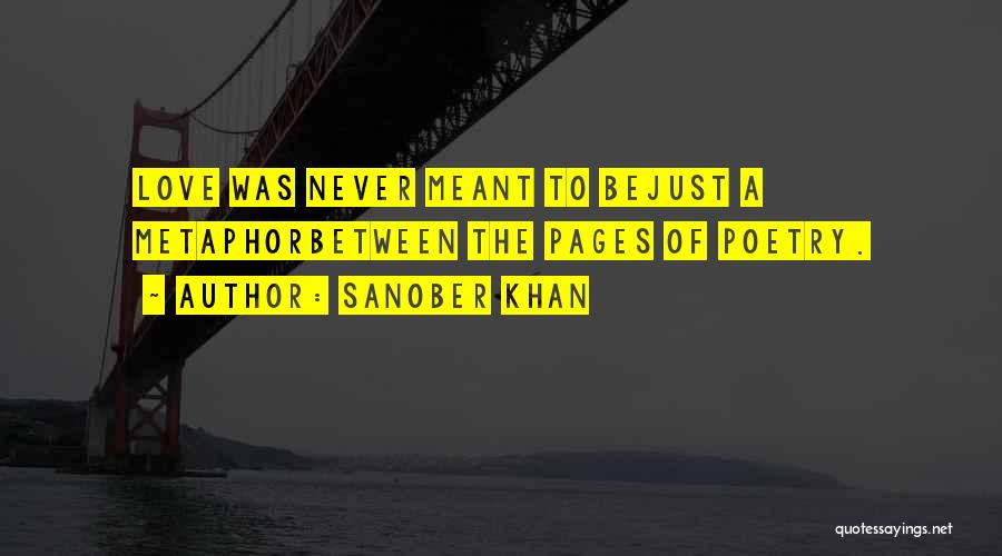 Poetry Books Quotes By Sanober Khan